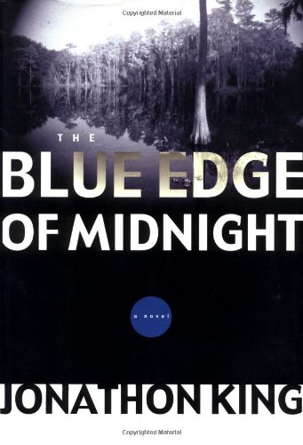 The Blue Edge of Midnight: King, Jonathon