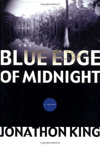 The Blue Edge of Midnight: King, Jonathon