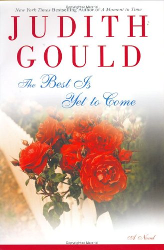 The Best Is Yet to Come: Gould, Judith
