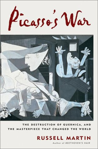 9780525946809: Picasso's War: The Destruction of Guernica and the Masterpiece That Changed the World