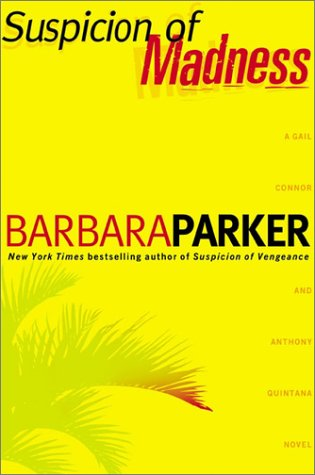 Suspicion of Madness: Parker, Barbara