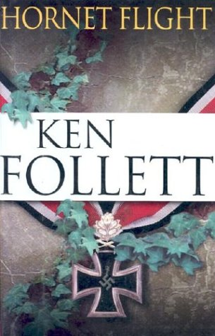 Hornet Flight: Follett, Ken
