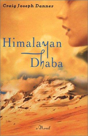 Himalayan Dhaba: Craig Joseph Danner