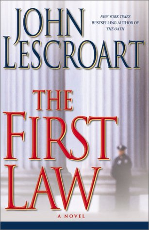 9780525947059: The First Law: An Abe Glitsky/Dismas Hardy Mystery