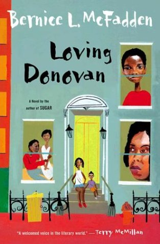 Loving Donovan: A Novel in Three Stories, ADVANCED READERS COPY
