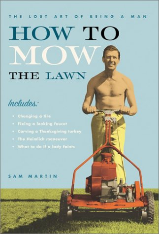 9780525947318: How to Mow the Lawn