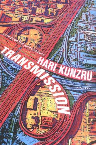 Transmission ***SIGNED & DATED***: Hari Kunzru