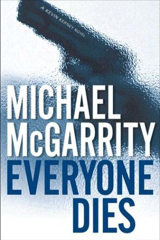 Everyone Dies: McGarrity, Michael