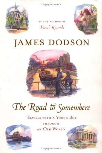 9780525947622: The Road to Somewhere