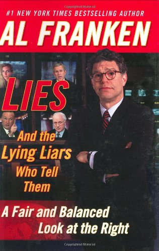 9780525947646: Lies and the Lying Liars Who Tell Them