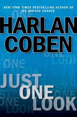 9780525947912: Just One Look (Coben, Harlan)