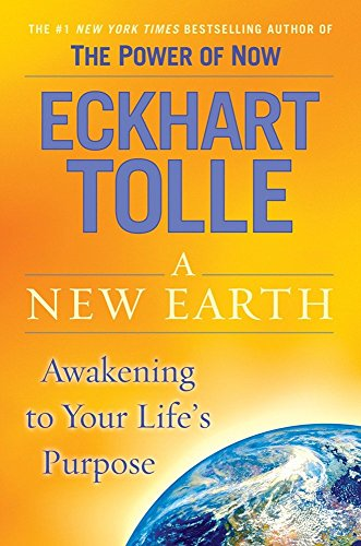 9780525948025: A New Earth: Awakening to Your Life's Purpose