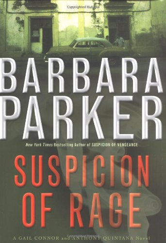 SUSPICION OF RAGE (SIGNED): Parker, Barbara