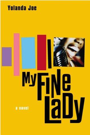 9780525948087: My Fine Lady: A Novel (Joe, Yolanda)