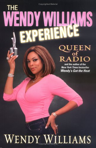 9780525948377: The Wendy Williams Experience