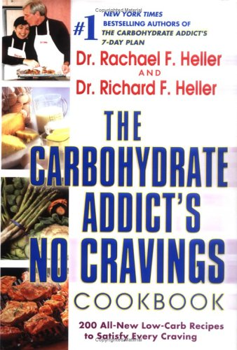 9780525948551: The Carbohydrate Addict's No-Cravings Cookbook