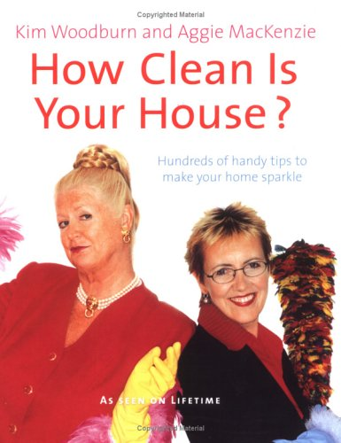 9780525948575: How Clean Is Your House?: Hundreds Of Handy Tips To Make Your Home Sparkle