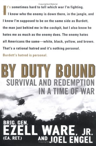 By Duty Bound: Survival And Redemption In A Time Of War: Ware, Ezell;Engel, Joel