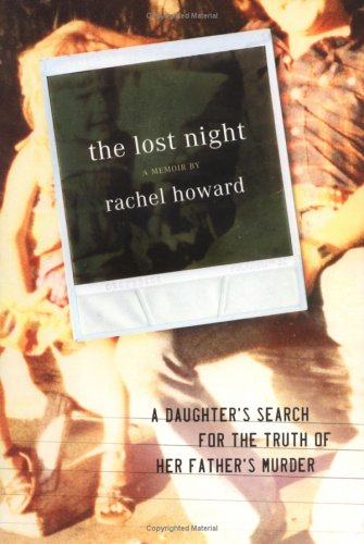 9780525948629: The Lost Night: A Daughter's Search for the Truth of Her Father's Murder