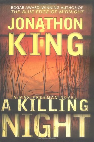 A Killing Night (Max Freeman Novels): King, Jonathon