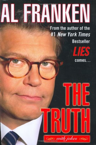 The Truth (with jokes): Franken, Al