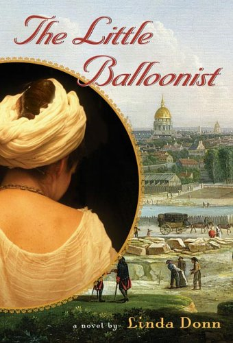 The Little Balloonist, SIGNED BY AUTHOR: Donn, Linda