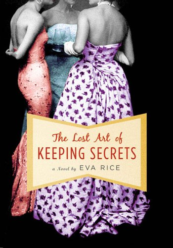 9780525949312: The Lost Art of Keeping Secrets