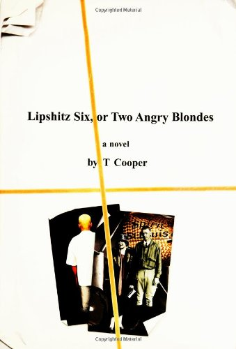 9780525949336: Lipshitz Six, or Two Angry Blondes