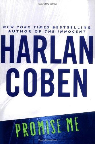 Promise Me (Myron Bolitar Mysteries): Coben, Harlan