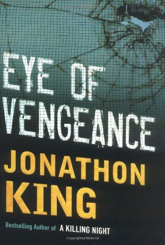 EYE OF VENGEANCE (SIGNED): King, Jonathon