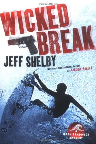 WICKED BREAK (SIGNED): Shelby, Jeff