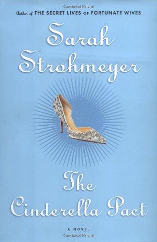 The Cinderella Pact: Strohmeyer, Sarah