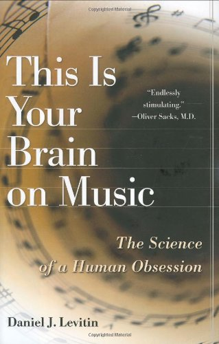 9780525949695: Your Brain on Music: The Science of A Human Obsession