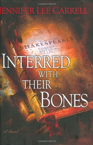 Interred with Their Bones: Carrell, Jennifer Lee