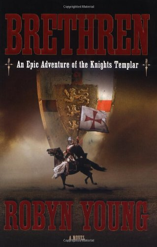 9780525949756: Brethren: An Epic Adventure of the Knights Templar