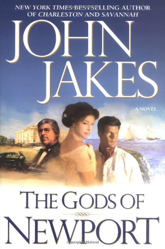 The Gods of Newport (Signed): Jakes, John