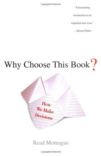 9780525949824: Why Choose This Book?: How We Make Decisions