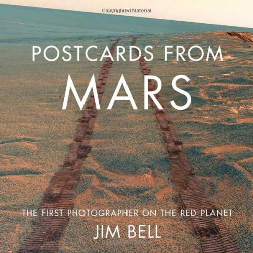 9780525949855: Postcards from Mars: The First Photographer on the Red Planet