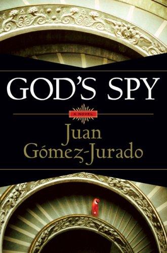 9780525949947: God's Spy