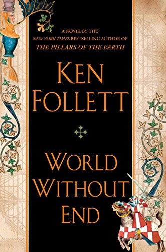 9780525950073: World Without End (Kingsbridge)