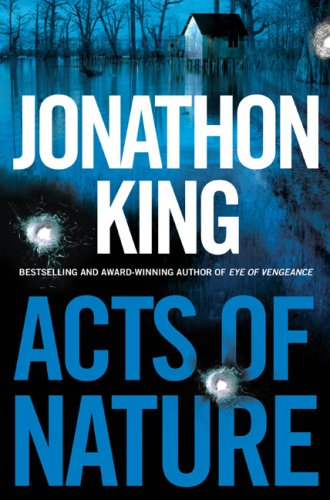 ACTS OF NATURE (SIGNED): King, Jonathon