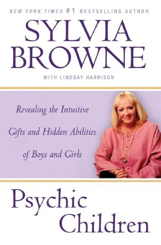 9780525950134: Psychic Children: Revealing the Intuitive Gifts and Hidden Abilities of Boys and Girls