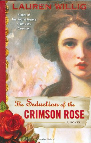 9780525950332: The Seduction of the Crimson Rose
