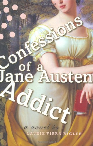 9780525950400: Confessions of a Jane Austen Addict