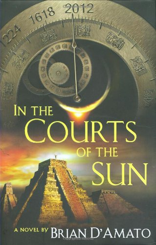 9780525950516: In the Courts of the Sun