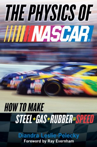 9780525950530: The Physics of NASCAR: How to Make Steel + Gas + Rubber = Speed