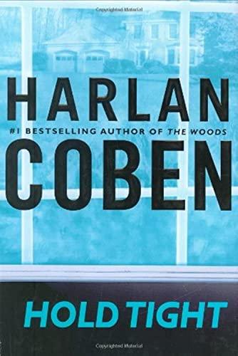 Hold Tight: Coben, Harlan