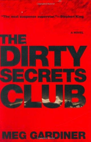 The Dirty Secrets Club (Jo Beckett): Gardiner, Meg
