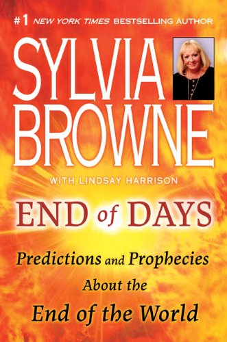 9780525950677: End of Days: Predictions and Prophecies about the End of the World