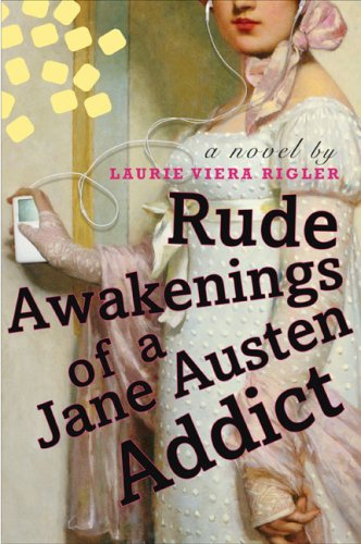 9780525950769: Rude Awakenings of a Jane Austen Addict